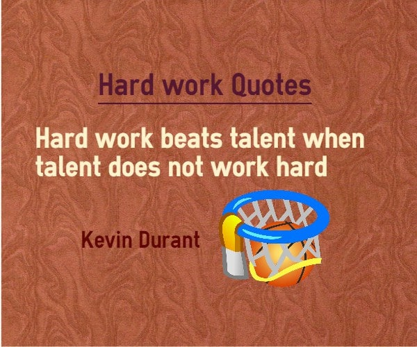 Work Harder Than Everyone Else Quotes: Is Talent The Most Important Thing For An Aspiring