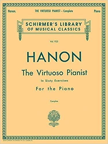 Hanon: Virtuoso Pianist in 60 Exercises