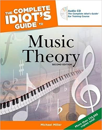 The Complete Idiot's Guide To Musical Theory